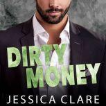 Dirty Money, Jessica Clare
