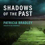 Shadows of the Past, Patricia Bradley