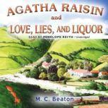 Agatha Raisin and Love, Lies, and Liquor, M. C. Beaton