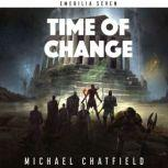 Time of Change, Michael Chatfield