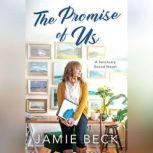 The Promise of Us, Jamie Beck