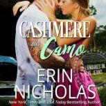 Cashmere and Camo (Billionaires in Blue Jeans Book Three), Erin Nicholas