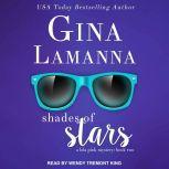 Shades of Stars, Gina LaManna