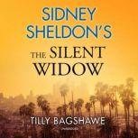 Sidney Sheldon's The Silent Widow, Tilly Bagshawe