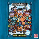 Into the Game! (Minecraft Woodsword Chronicles #1), Nick  Eliopulos