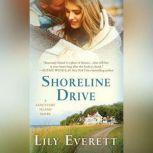 Shoreline Drive, Lily Everett