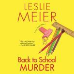 Back to School Murder, Leslie Meier