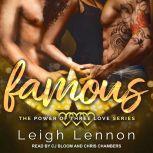 Famous, Leigh Lennon