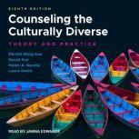Counseling the Culturally Diverse Theory and Practice, 8th Edition, Helen A. Neville