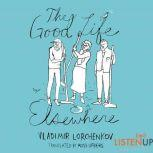 The Good Life Elsewhere, Vladimir Lorchenkov