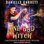 One Bad Witch, Danielle Garrett