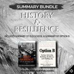 Summary Bundle: History & Resillience   Readtrepreneur Publishing: Includes Summary of Old School & Summary of Option B, Readtrepreneur Publishing