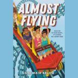Almost Flying, Jake Maia Arlow