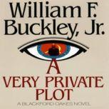 A Very Private Plot, William F. Buckley, Jr.