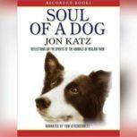 Soul of a Dog, Jon Katz