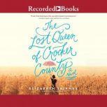 The Lost Queen of Crocker County, Elizabeth Leiknes