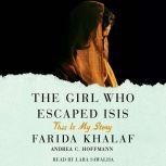 The Girl Who Escaped ISIS This Is My Story, Farida Khalaf
