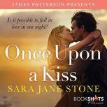 Once Upon a Kiss, Sara Jane Stone
