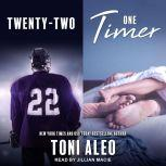 Twenty-Two & One Timer, Toni Aleo
