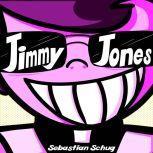 Jimmy Jones, Sebastian Schug