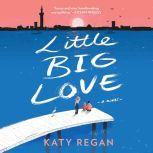 Little Big Love, Katy Regan