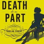 Mystery Writers of America Presents Death Do Us Part New Stories about Love, Lust, and Murder, Harlan Coben