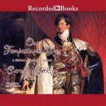 Our Tempestuous Day A History of Regency England, Carolly Erickson