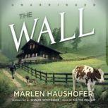 The Wall, Marlen Haushofer; Translated by Shaun Whiteside
