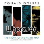 Whoreson The Story of a Ghetto Pimp, Donald Goines