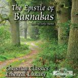 The Epistle of Barnabas, Various Authors
