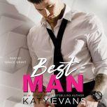 Best Man, Katy Evans