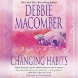 Changing Habits, Debbie Macomber