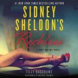 Sidney Sheldon's Reckless A Tracy Whitney Novel, Sidney Sheldon