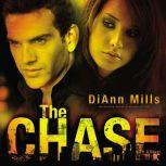 The Chase, DiAnn Mills