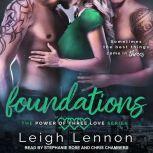 Foundations, Leigh Lennon