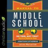 Manual to Middle School, Jonathan Catherman