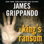 A King's Ransom Low Price, James Grippando