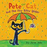 Pete the Cat and the Itsy Bitsy Spider, James Dean