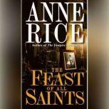 The Feast of All Saints, Anne Rice