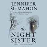 The Night Sister, Jennifer McMahon