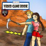 Video Game Book Story About a Computer Game Gone Wrong, Jeff Child