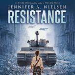 Resistance, Jennifer A. Nielsen