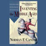 Inventing the Middle Ages, Norman F. Cantor