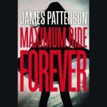 Maximum Ride Forever, James Patterson