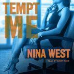 Tempt Me, Nina West