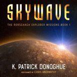 Skywave, K. Patrick Donoghue
