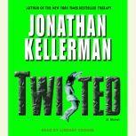 Twisted, Jonathan Kellerman