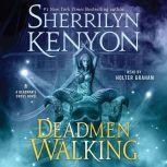 Deadmen Walking A Deadman's Cross Novel, Sherrilyn Kenyon