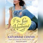 The Lost Husband, Katherine Center