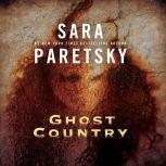 Ghost Country, Sara Paretsky